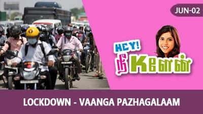 Lockdown - Vaanga Pazhagalaam 🥴